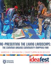 UVic Ideafest event. Re-Presenting the Living Landscape